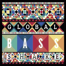 DEM084: Global Bass Shake mp3 Compilation by Various Artists