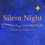Silent Night (Cosmic Night Sky Mix)