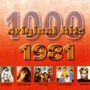 1000 Original Hits: 1981