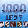 1000 Original Hits: 1957