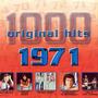 1000 Original Hits: 1971