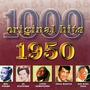 1000 Original Hits: 1950