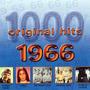 1000 Original Hits: 1966