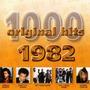 1000 Original Hits: 1982