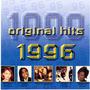 1000 Original Hits: 1996