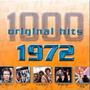 1000 Original Hits: 1972