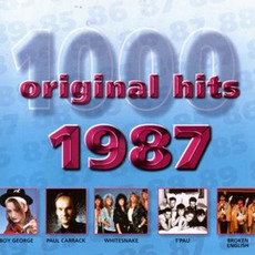 1000 Original Hits: 1987 by Various Artists