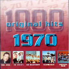 1000 Original Hits: 1970 by Various Artists