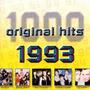1000 Original Hits: 1993