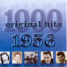 1000 Original Hits: 1956 by Various Artists