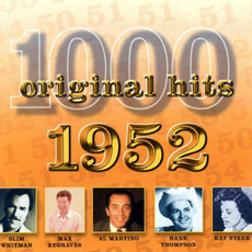 1000 Original Hits: 1952 by Various Artists