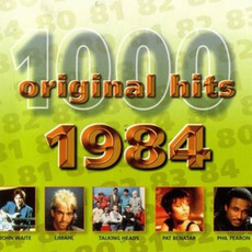 1000 Original Hits: 1984 by Various Artists