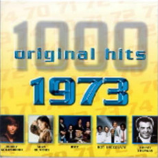 1000 Original Hits: 1973 by Various Artists