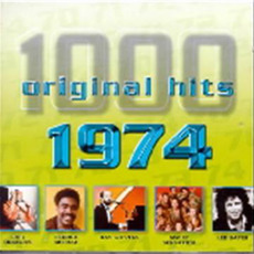 1000 Original Hits: 1974 by Various Artists