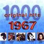 1000 Original Hits: 1967