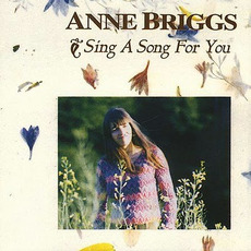Sing a Song for You (Limited Edition) by Anne Briggs