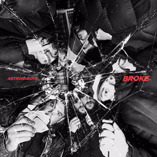 Broke mp3 Album by Astroid Boys