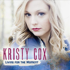 Living for the Moment by Kristy Cox