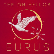 Eurus mp3 Album by The Oh Hellos