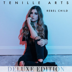 Rebel Child (Deluxe Edition) mp3 Album by Tenille Arts