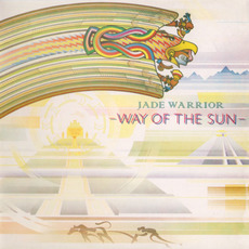 Way of the Sun (Remastered) mp3 Album by Jade Warrior