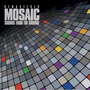 Mosaic (Remastered)