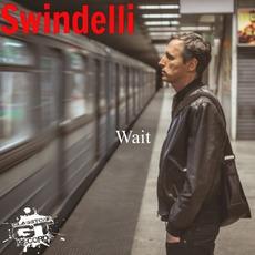 Wait mp3 Album by Swindelli