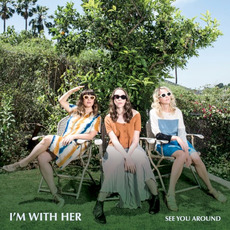 See You Around mp3 Album by I'm With Her