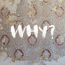 Moh Lhean (Expanded Edition) by Why?