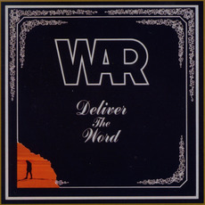 Deliver the Word (Remastered) mp3 Album by War
