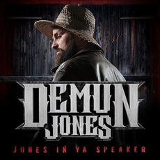 Jones In Ya Speaker mp3 Album by Demun Jones