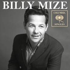 Columbia Singles by Billy Mize