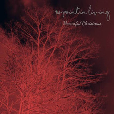 Mournful Christmas mp3 Single by No Point in Living