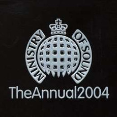 Ministry of Sound: The Annual 2004 (US Edition) mp3 Compilation by Various Artists