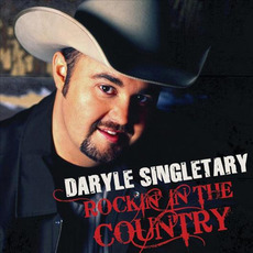 Rockin' In the Country mp3 Album by Daryle Singletary