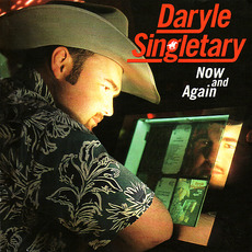 Now and Again mp3 Album by Daryle Singletary