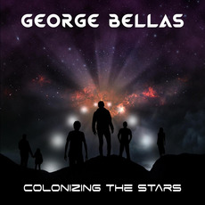 Colonizing the Stars mp3 Album by George Bellas