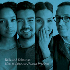How to Solve Our Human Problems, Pt. 3 mp3 Album by Belle And Sebastian