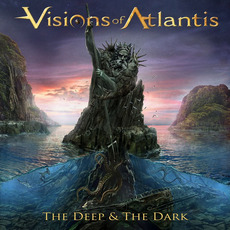 The Deep & the Dark mp3 Album by Visions Of Atlantis