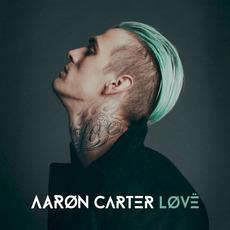 LØVË mp3 Album by Aaron Carter
