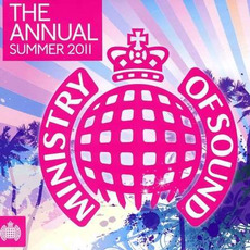 Ministry of Sound: The Annual: Summer 2011 mp3 Compilation by Various Artists