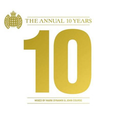 Ministry of Sound: The Annual: 10 Years (AU Edition) mp3 Compilation by Various Artists