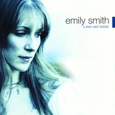 A Day Like Today mp3 Album by Emily Smith