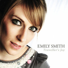 Traiveller's Joy mp3 Album by Emily Smith