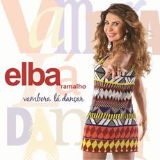 Vambora Lá Dançar by Elba Ramalho