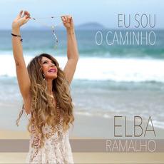 Eu Sou o Caminho mp3 Album by Elba Ramalho