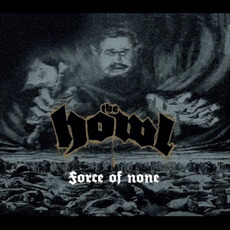 Force of None mp3 Album by The Howl