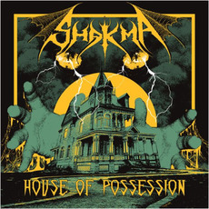 House Of Possession by Shakma