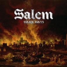 Dark Days by Salem (GBR)