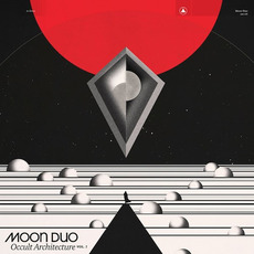 Occult Architecture, Vol. 1 by Moon Duo
